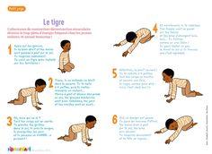Le tigre - Yoga enfants : L'alternance contraction/décontraction musculaire élimine le trop-plein d'énergie fréquent chez les jeunes enfants et amuse beaucoup