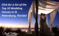 Click for a list of the Top 10 Wedding Venues in St Petersburg, FL!