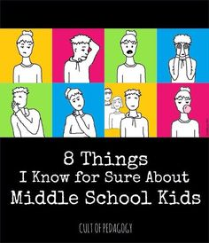 8 things I Know for Sure About Middle School Kids - I never planned to teach middle school. But once I started, I never looked back. And I became kind of an expert on the idiosyncrasies of sixth, seventh, and eighth graders. I figured out how to make the most of their special qualities.