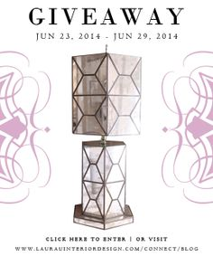 Win this lamp by commenting on the Laura U Blog post before June 29, 2014!  www.laurauinteriordesign.com/connect/blog