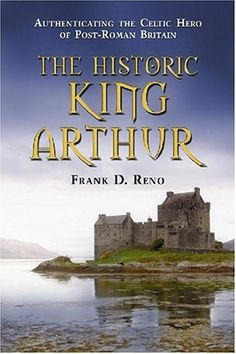 """""""The Historic King Arthur: Authenticating the Celtic Hero of Post-Roman Britain"""" by Frank D. Reno. For those interested in the authentic King Arthur, I highly rec'd this book. Well researched and synthesized; even if you do not agree with the overall conclusion, you will come away with a greater understanding of post-Roman Britain."""