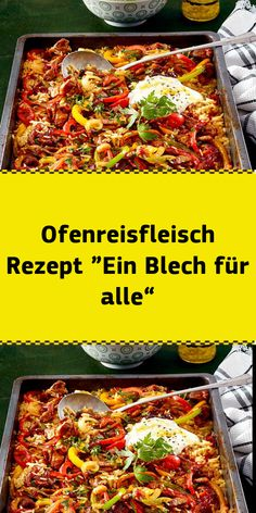 """Ofenreisfleisch Rezept """"Ein Blech für alle"""" The """"tin for all"""" will love the whole family! And also the cook is thrilled because at the same time it is """"a plate for everything"""" here the whole dish cook Meat Recipes, Vegetarian Recipes, Healthy Recipes, Musaka, Vegetable Soup Healthy, Bear Cakes, Stuffed Green Peppers, Clean Eating Recipes, Cocktail Recipes"""