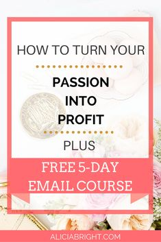 Want to launch your passion into profit and start living you desired life? If you're ready to stop being miserable and start living out your passion and turn it into profit.