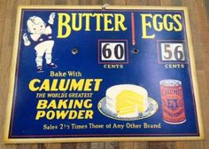 1950s-60s Cardboard Advertisement Sign | CALUMET Baking Powder | Butter and Eggs Prices