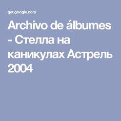 Archivo de álbumes - Стелла на каникулах Астрель 2004-russia-