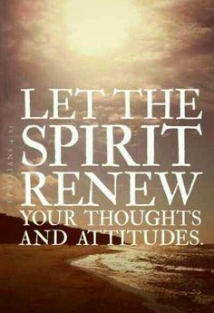 Let the Spirit Renew..... | Romans 12:2