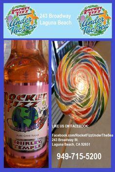 """On the good ship, lollipop... it's a sweet trip to the .... ROCKET FIZZ UNDER THE SEA candy shop....""    LIKE US ON FACEBOOK: Facebook.com/RocketFizzUnderTheSea Visit us: 243 Broadway Street Laguna Beach, CA 92651 949-715-5200"