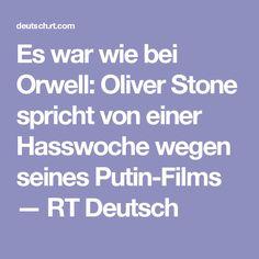 Es war wie bei Orwell: Oliver Stone spricht von einer Hasswoche wegen seines Putin-Films  — RT Deutsch