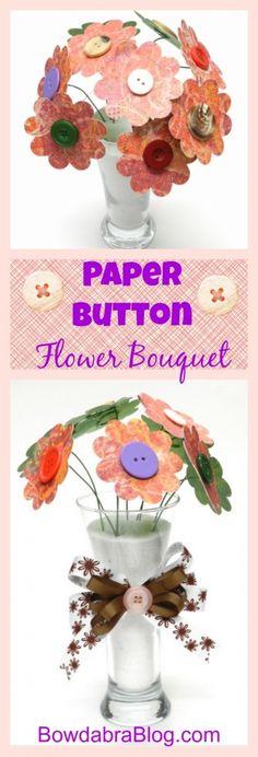 Paper Button Flower Bouquet #springcrafts #bows #crafts