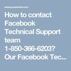 How to contact Facebook Technical Support team 1-850-366-6203? Our Facebook Technical Support team can be contacted by dialing 1-850-366-6203 where you will be assisted by our experts in the following manner:- • Want to block event invites. • Enhance your account security in no time. • 100% customer satisfaction. For more information visit: http://www.monktech.net/facebook-technical-support-number.html""