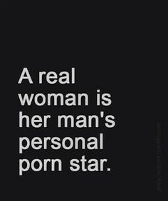 fuckedsweetly: And a real women will very much enjoy being her man's personal Pornstar!❤ I wanna be Daddy& personal porn star! Kinky Quotes, Sex Quotes, Love Quotes, Inspirational Quotes, Flirty Quotes For Him, Freaky Quotes, Naughty Quotes, Funny Flirty Quotes, Citations Sexy