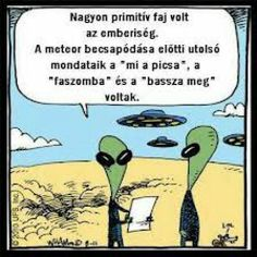 English Language and social-media-speak humor, or: what aliens might make of us. Cartoon Jokes, Funny Cartoons, Funny Jokes, Political Cartoons, Memes Humor, Humour Quotes, Just For Laughs, Just For You, Aliens Funny