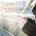 #Digital #POS – The only solution
