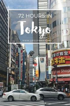 A lifeofbrit guide to 72 Hours in Tokyo on a budget!
