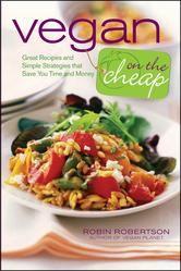 Vegan on the Cheap ebook by Robin Robertson #eBook #ReadMore #Kobo #Veg #Vegetarian #Healthy #NomNom #Food