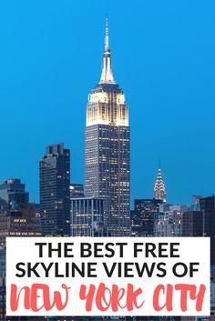 The best free skyline views of New York City. Find out where to see the best skyline view of NYC.