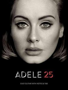 (Easy Guitar). All the songs from this popular 2015 album by Adele arranged for easy guitar with notes and tablature. Includes: All I Ask * Hello * I Miss You * Love in the Dark * Million Years Ago *