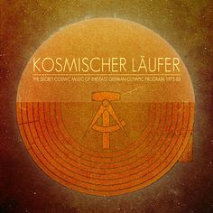 A different sort of Krautrock: The Secret Cosmic Music Of The East German Olympic Program 1972-83