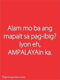 sad emo quotes about love tagalog Sad Emo Quotes, Love Quotes Funny, Love Life Quotes, Jokes Quotes, Qoutes, Book Quotes, Tagalog Quotes Patama, Tagalog Quotes Hugot Funny, Hugot Quotes