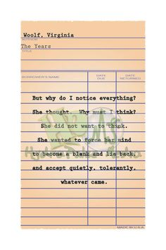 Library Card Literary Quote Card Printable Instant Digital Download~ Virgina Woolf, The Years