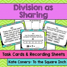 Division as Sharing Task Cards + Recording Sheets CCSS: 3.OA.A.3
