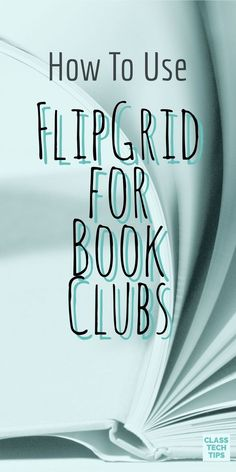 How To Use Flipgrid for Book Clubs - Class Tech Tips - Classroom technology - Library Lessons, Reading Lessons, Teaching Reading, Library Skills, Teaching Ideas, Teaching Technology, Medical Technology, Technology Gadgets, Technology Lessons
