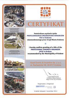 Miasto Kraków rekomenduje Haxel jako Profesjonalnego Organizatora Konferencji.  The Municipality of Krakow recommends Haxel as Professional Congress Organizer