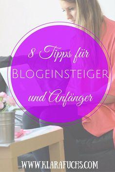 Bloggen für Anfänger - 8 Blogtipps für Blogeinsteiger und Bloganfänger! Du möchtest einen eigenen Blog starten? Dann bist du hier genau richtig! :)