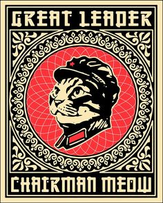 Great Leader Chairman Meow by gilois on Redbubble