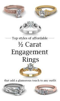 Top Styles of affordable half carat engagement rings that add a glamourous touch to any outfit