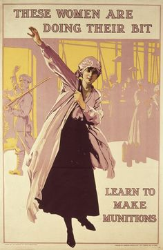 A British recruitment poster urging women to work in the munitions factories as part of Britain's home front during World War I, circa 1916.
