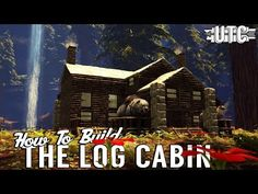 Log Cabin II :: Ark Building Tutorial :: How To Build A Rustic Redwoods Cabin :: UTC Build Guide - YouTube