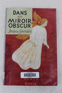 """l'instant des lecteurs: """"Dans un miroir, obscur"""" - Jostein GAARDER"""