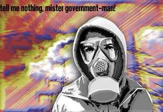 tell me nothing, mister government man !