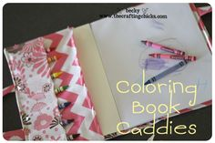 Coloring Book Caddy - What a great gift idea for little ones!