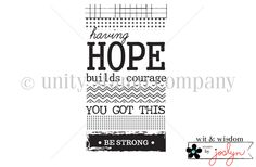 HOPE builds courage - Unity Stamp Co