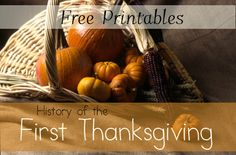 Thanksgiving History: Free Printables and Unit Study Resources + More!