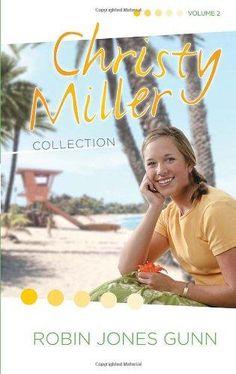 Christy Miller Collection, Vol. 2: Surprise Endings / Island Dreamer / A Heart Full of Hope (Books 4-6): Gunn, Robin Jones