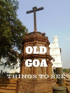 Architectural delights of Old Goa