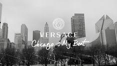 VERSACE FW16 FILM - 'Chicago Is My Beat'