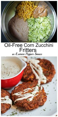 Oil-free Corn Zucchini Fritters! Just 8 easy ingredients, Vegan, GF and then topped with the most amazing Creamy Lemon Pepper Sauce | http://TheVegan8.com | #vegan #zucchini #glutenfree #oilfree #cakes #fritters