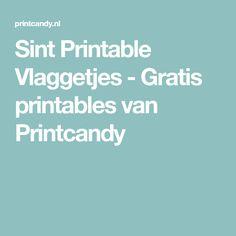 Sint Printable Vlaggetjes - Gratis printables van Printcandy