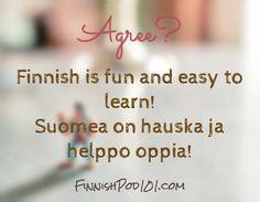Suomea on hauska ja helppo oppia!