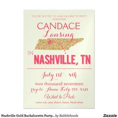 Nashville Gold Bachelorette Party Invitation Use this beautiful, shimmery invitation to invite all your gals to celebrate one last fling before the ring! Gold and pink, shimmery Nashville themed bachelorette party invitation! Bachelorette Tanks, Bachelorette Party Themes, Glitter Wedding Invitations, Bachelorette Party Invitations, Country Wedding Invitations, Bachelorette Weekend, Zazzle Invitations, Shower Invitations, Invites