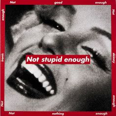 View Not stupid enough by Barbara Kruger on artnet. Browse upcoming and past auction lots by Barbara Kruger. Mixed Media Photography, Creative Photography, Photography Collage, Portrait Photography, Barbara Kruger Art, Wort Collage, Body Positivity, Photo Lovers, Inspiration Artistique