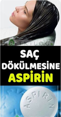 Aspirinli Saç Maskesi ve Aspirinle Saç Bakımı Hair Growth Charts, Hair Mask For Growth, Hair Growth Shampoo, Vitamins For Hair Growth, Healthy Hair Growth, Hair Growth Tips, Natural Hair Growth, Natural Hair Styles, Best Hair Loss Treatment