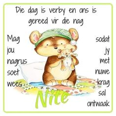 Good Night, Good Morning, Goeie Nag, Goeie More, Afrikaans Quotes, Winnie The Pooh, Qoutes, Bible, Teddy Bear
