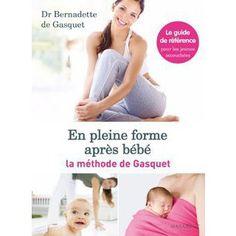 En pleine forme après bébé : la méthode de Gasquet