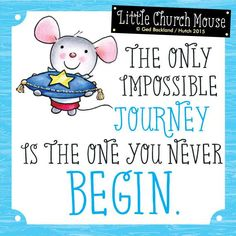 More wise words from Little Church Mouse