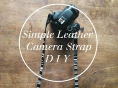 Always Rooney: Simple Leather Camera Strap | DIY